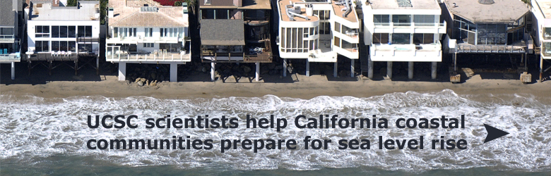Gary Griggs and graduate student Nicole Russell have completed a Guide for assisting California's coastal communities in adapting to sea level rise.